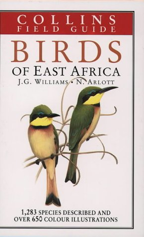 A Field Guide to the Birds of East Africa (Collins Pocket Guide) por John Williams
