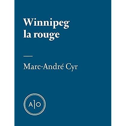 Winnipeg la rouge