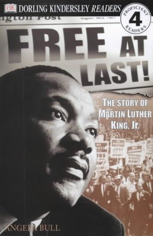 Free at last! : the story of Martin Luther King
