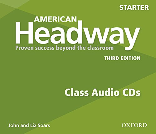 American Headway Starter. Class CD 3rd Edition (3) (American Headway Third Edition)