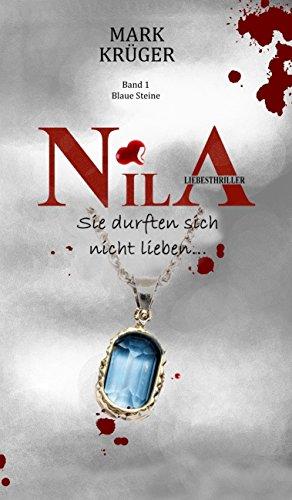 Nila: Sie durften sich nicht lieben von [Krüger, Mark]