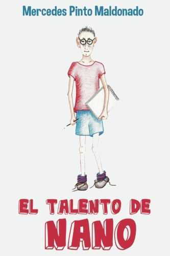 El talento de Nano (Ilustraciones a color)