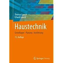 Haustechnik: Grundlagen - Planung - Ausführung