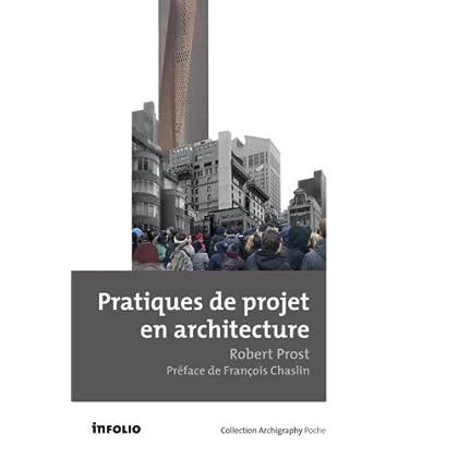 Pratiques de projet en architecture. Le tournant silencieux