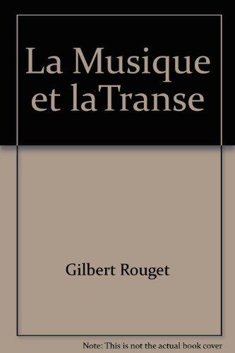 La Musique et la transe: Esquisse d'une thorie gnrale des relations de la musique et de la possession.