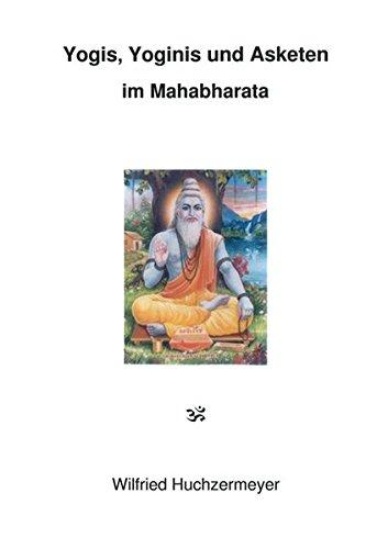 Yogis, Yoginis und Asketen im Mahabharata (Mahabharata-buch)