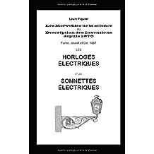 Les Merveilles de la science: Les Horloges électriques et les sonnettes électriques