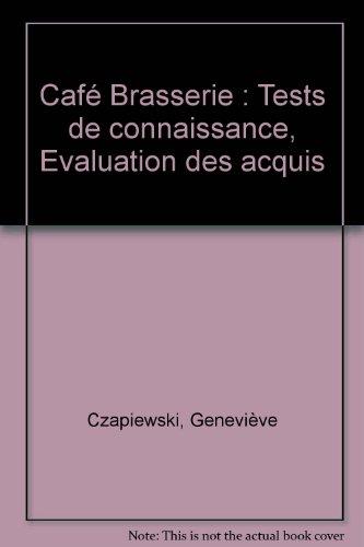 Café Brasserie : Tests de connaissance, Evaluation des acquis