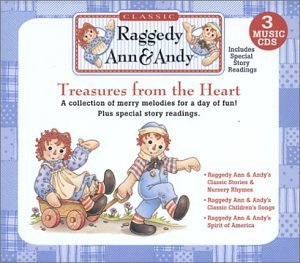 Treasures From the Heart by Raggedy Ann & Andy (2003-09-02)