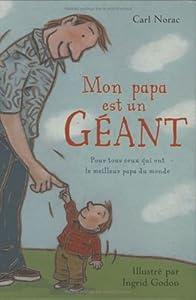 """Afficher """"Mon papa est un géant"""""""