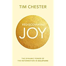 Rediscovering Joy: The Dynamic Power of the Reformation in Galatians
