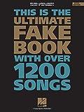 The Ultimate Fake Book: C Edition (Fake Books)