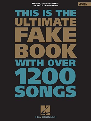 The Ultimate Fake Book: C Edition (Fake Book Series) (Books Motion Picture)