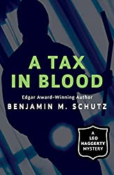 A Tax in Blood (The Leo Haggerty Mysteries)