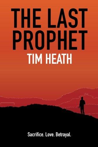 The Last Prophet: Sacrifice. Love. Betrayal.