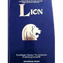 Lion : psychologie, karma, vie amoureuse, évolution personnelle