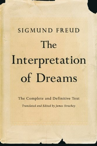 The Interpretation of Dreams: The Complete and Definitive Text by Freud, Sigmund (2010) Paperback