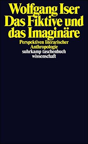 Das Fiktive und das Imaginäre.