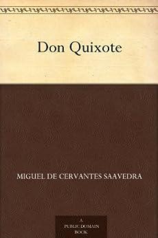 Don Quixote by [Saavedra, Miguel de Cervantes]