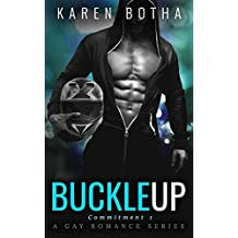 Buckle Up (Commitment, a gay romance series)