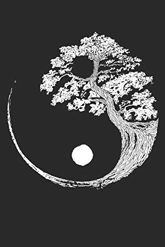 Yin Yang Bonsai Baum Japanisch Buddhist Zen Notizbuch: 120 Linierte Seiten Notizbuch für Yoga Fans Mädchen Jungen Frauen Teenager Natur Liebhaber ... - Journal Tagebuch Zum Reinschreiben -