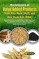 Manufacture of Value Added Products from Rice Husk (Hull) and Rice Husk Ash (RHA) (Precipitated Silica, Activated Carbon, Cement, Electricity, Ethanol, Hardboard, Oxalic Acid, Paper, Particle Board, Rice Husk Briquettes, Rice Husk Pellet, Silicon, Sodium Silicate Projects) [Paperback] [Jan 01, 2017] NIIR