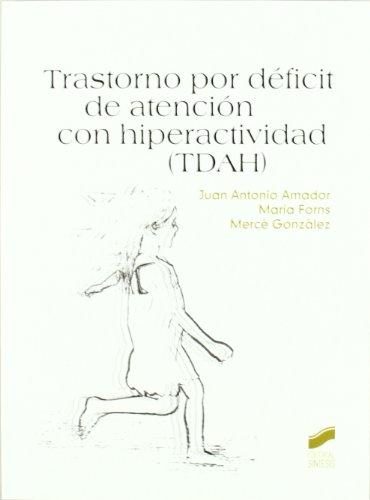 Trastorno por déficit de atención con hiperactividad (Psicología. Manuales prácticos)