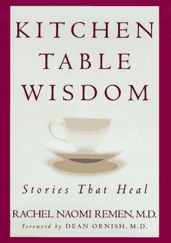 Kitchen Table Wisdom: Stories That Heal