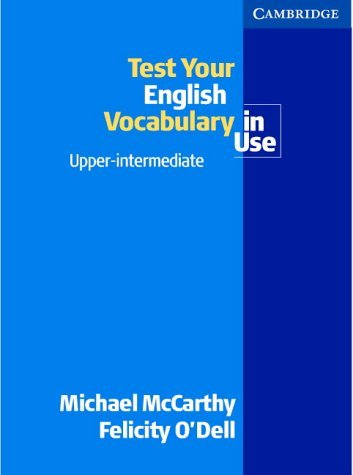 Test your English Vocabulary in Use Upper-Intermediate by Michael McCarthy (2002-01-14)