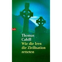 Wie die Iren die Zivilisation retteten