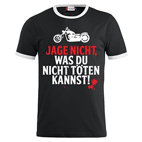 Männer und Herren T-Shirt Jage nicht was du nicht töten kannst CHOPPER Schwarz/Weiß