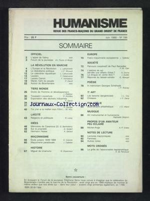 HUMANISME [No 186] du 01/06/1988 - REVUE DES FRANCS-MACONS DU GRAND ORIENT DE FRANCE LA REVOLUTION EN MARCHE - TIERS MONDE - LAICITE - IDEES - EUROPE - SOCIETE - POESIE - 7EME ART - PHILATELIE - MUSIQUE - MACONNISME - HISTOIRE