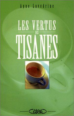 Les vertus des tisanes