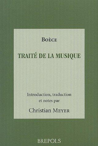 Traité de la musique : Boèce par C Meyer