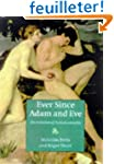 Ever since Adam and Eve: The Evolutio...