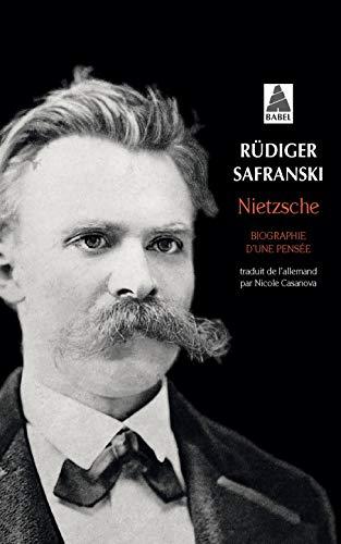Nietzsche: Biographie d'une