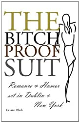 The Bitch-Proof Suit by de-Ann Black (2010-12-20)