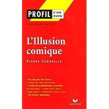 L'Illusion comique : (1635-1636) Pierre Corneille