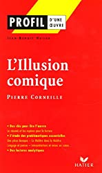 L'Illusion comique : (1635-1636) Pierre Corneille