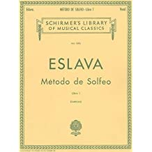 [(Metodo de Solfeo - Book I: Voice Technique)] [Author: D Hilarion Eslava] published on (November, 1986)