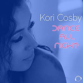 Kori Cosby-Dance All Night