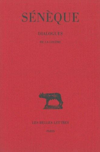 Dialogues, tome 1 : De la colère