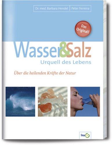 Wasser & Salz, Urquell des Lebens