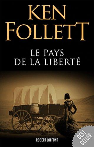 Le Pays de la liberté par Ken FOLLETT