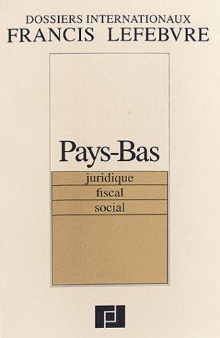 DOSSIER INTERNATIONAL PAYS BAS (3EME ED.)