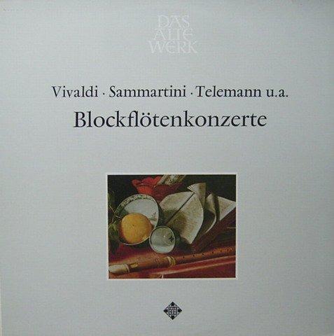 Blockflötenkonzerte (von Vivaldi, Sammartini, Telemann u.a.) [Vinyl LP] [Schallplatte]