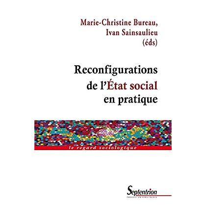 Reconfigurations de l'État social en pratique (Le regard sociologique)