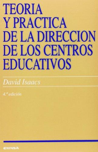 Teoría Y Práctica De La Dirección De Los Centros Educativos