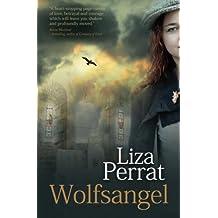 Wolfsangel (The Bone Angel Series) (Volume 2) by Liza Perrat (2013-10-01)
