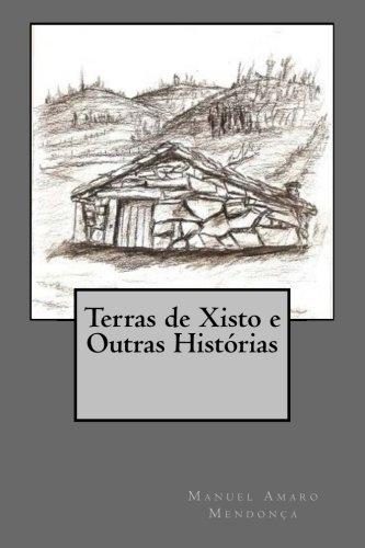 Terras de Xisto e Outras Histórias por Manuel Amaro Mendonça